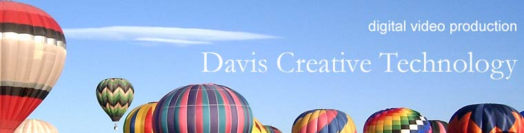 Davis Creative Technology: Digital Video Production + Storytelling: Boulder, Colorado